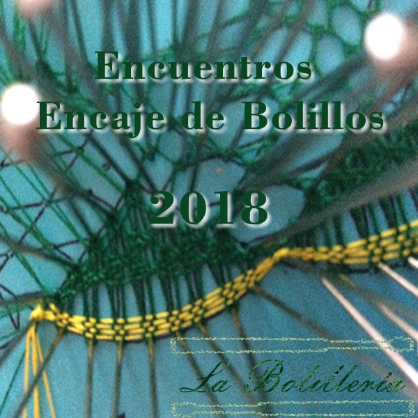 encuentros Encaje de Bolillos 2018